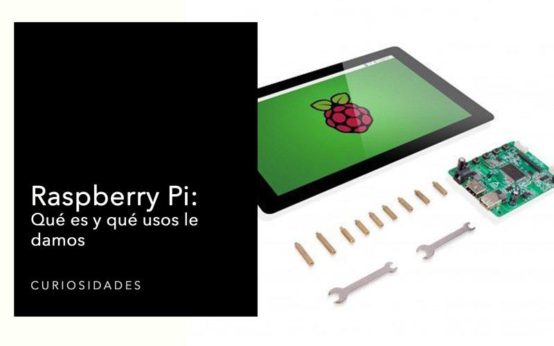 Raspberry Pi: Qué es y qué usos le damos
