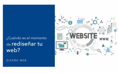 ¿Cuándo es el momento de rediseñar tu web?