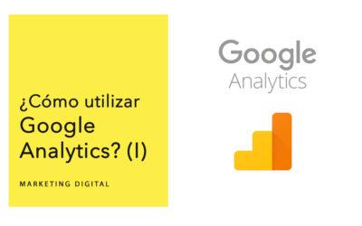 ¿Cómo empezar en Google Analytics?
