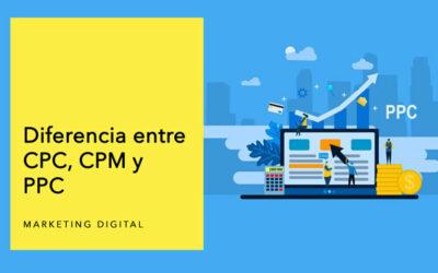 Diferencia entre CPC, CPM y PPC