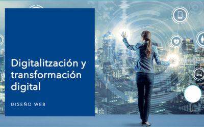 Digitalización y transformación digital