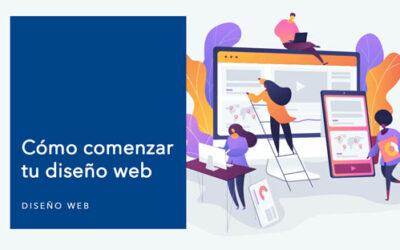 Cómo comenzar tu diseño web