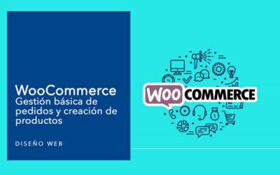WooCommerce – Gestión básica de productos y creación de productos