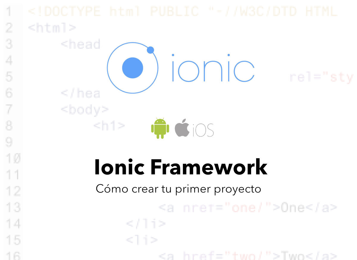 ¿Cómo instalar y crear tu primer proyecto Ionic?